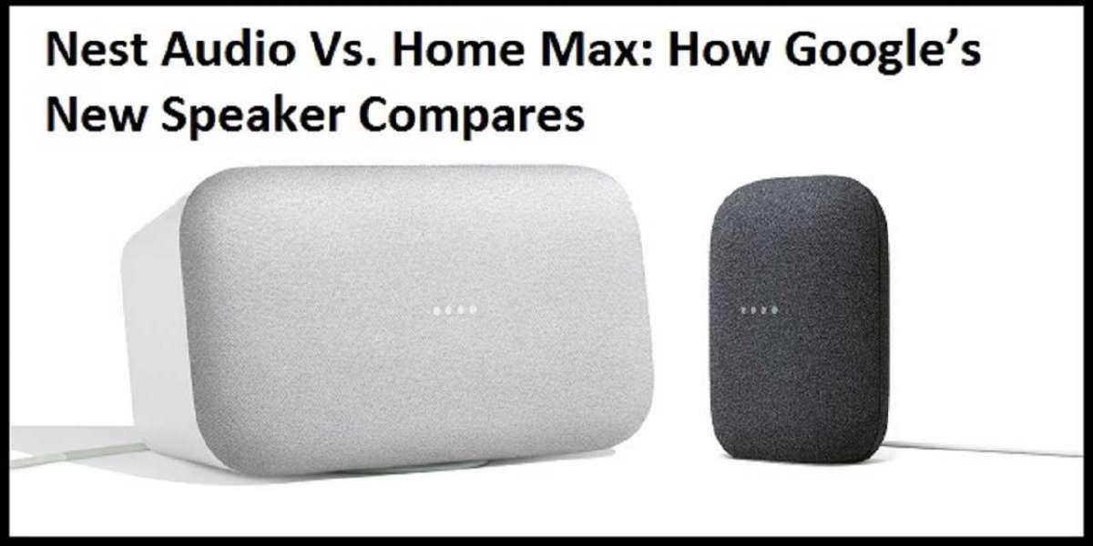 Nest Audio Vs. Home Max: How Google's New Speaker Compares