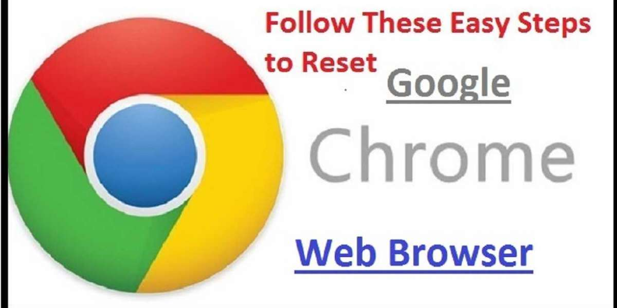 Follow These Easy Steps to Reset Google Chrome Web Browser