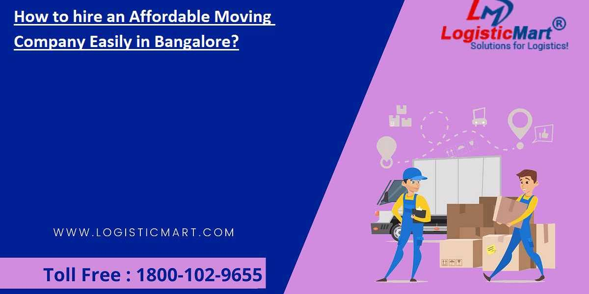 How to hire an Affordable Moving Company Easily in Bangalore?